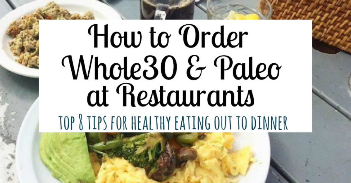 whole30 at restaurants