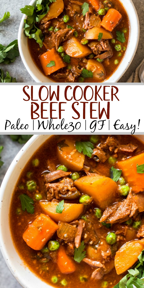 This easy slow cooker beef stew is hearty, healthy, and quick to prepare. Your crock pot will do all of the work, making this soup perfect for a weeknight dinner or meal prep recipe. It's paleo, Whole30, gluten-free, and super filling with the variety of vegetables and stew meat! #whole30beefstew #whole30slowcooker #slowcookerbeefstew #paleobeefstew #whole30beefrecipes #whole30souprecipes