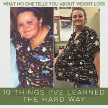 What No One Tells You About Weight Loss: 10 Things I've Learned The Hard Way