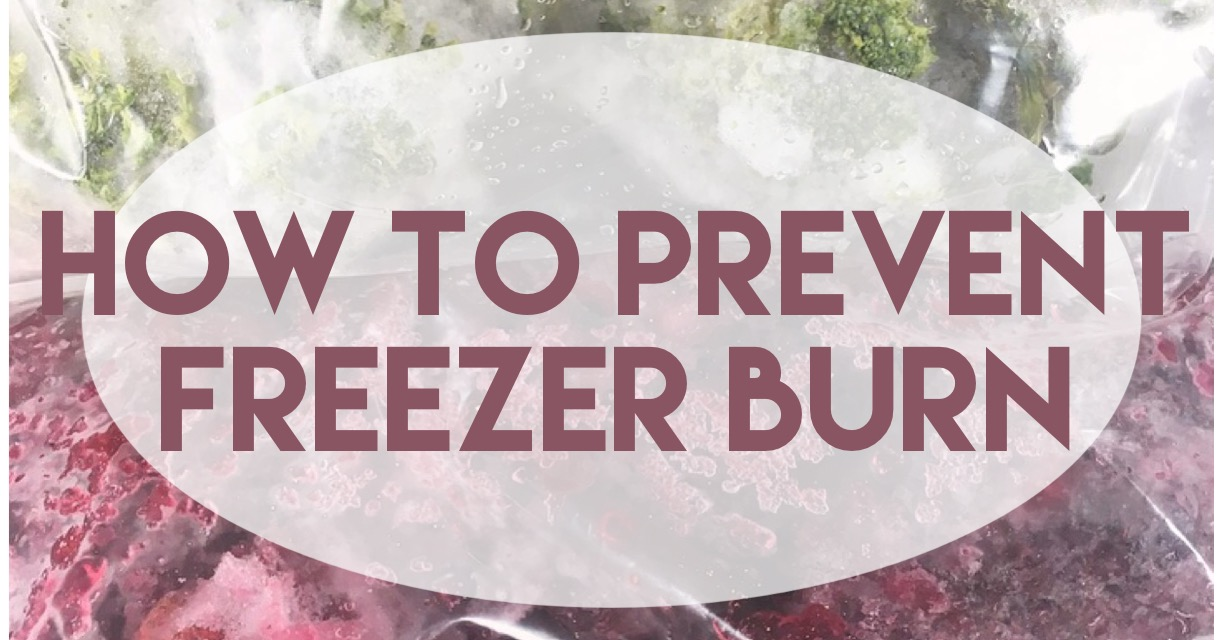 After over a year of figuring out the best ways to stop freezer burn from showing up, I've complied my tried-and-true methods to keep your food fresh.