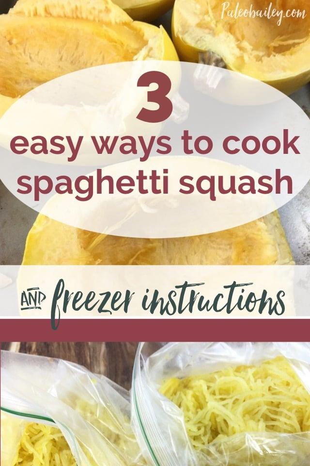 3 easy ways to cook spaghetti squash