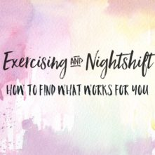How to Exercise and Work Night Shift