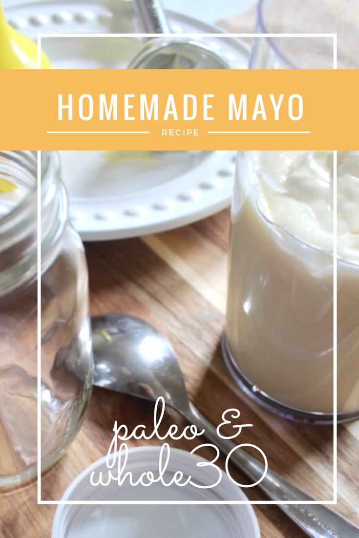 Homemade Paleo and Whole30 Mayo - Whole