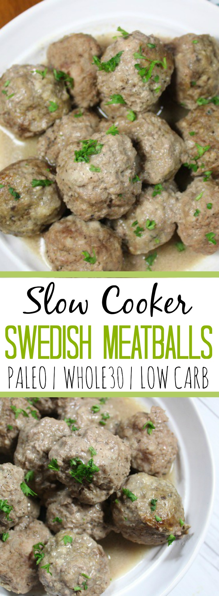 Healthy Swedish meatballs made in the slow cooker! #paleoslowcooker #whole30slowcooker #paleomeatballs #lowcarbmeatballs #whole30beef