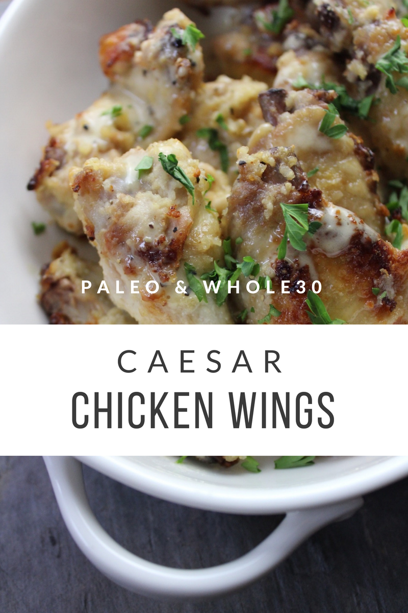 paleo and whole30 caesar chicken wings
