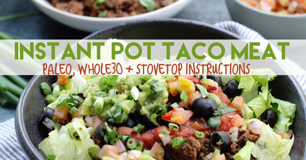 Quick instant pot taco meat that you can make in less than 20 minutes. Perfect for a low carb lunch, easy whole30 dinner or paleo meal prep! #whole30 #paleo #whole30beef #whole30instantpot