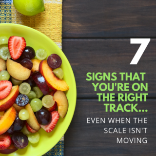 signs you're on the right track when the scale isn't moving