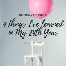 4 Things I Learned in my 24th Year