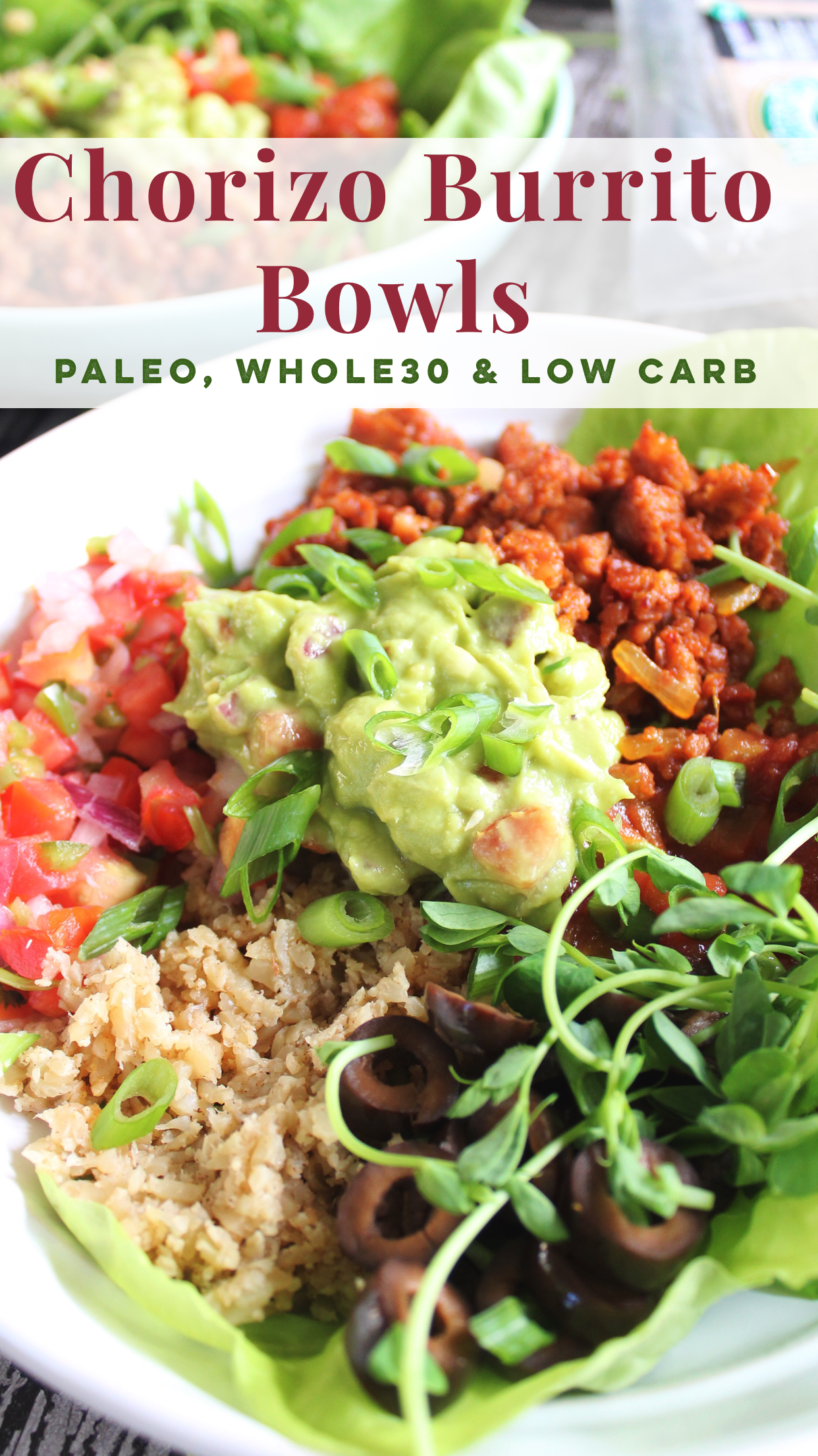 Chorizo Burrito Bowls Easy Throw Together Paleo Whole30 Or Low