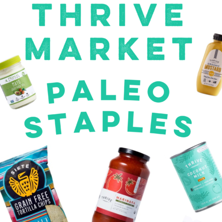 Thrive Market Paleo Staples: My Secret to Paleo on a Budget