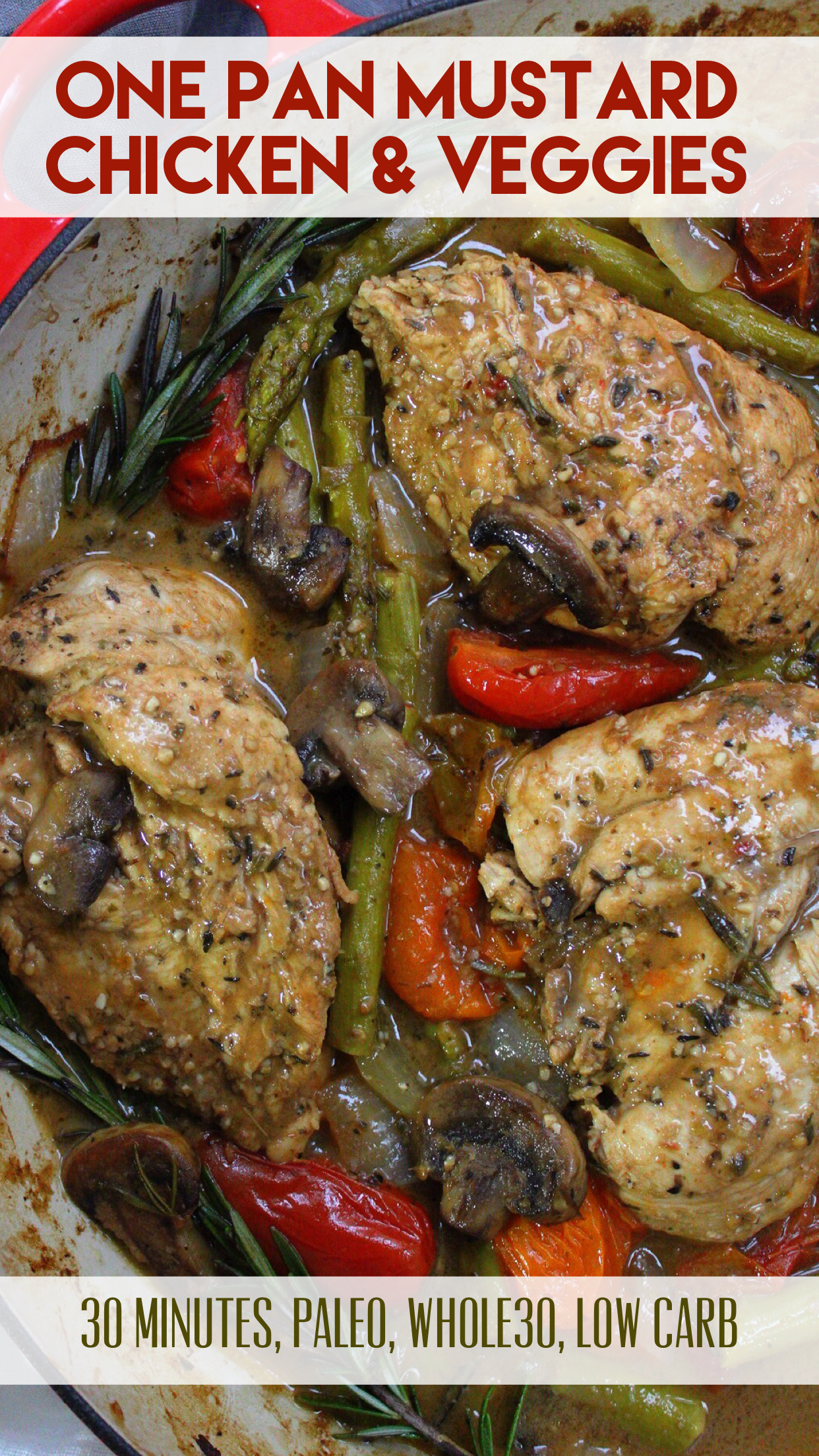 one pan paleo mustard chicken and veggies