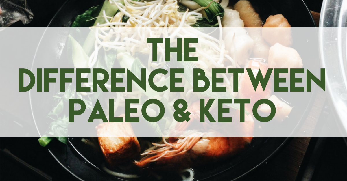 the difference between keto and paleo
