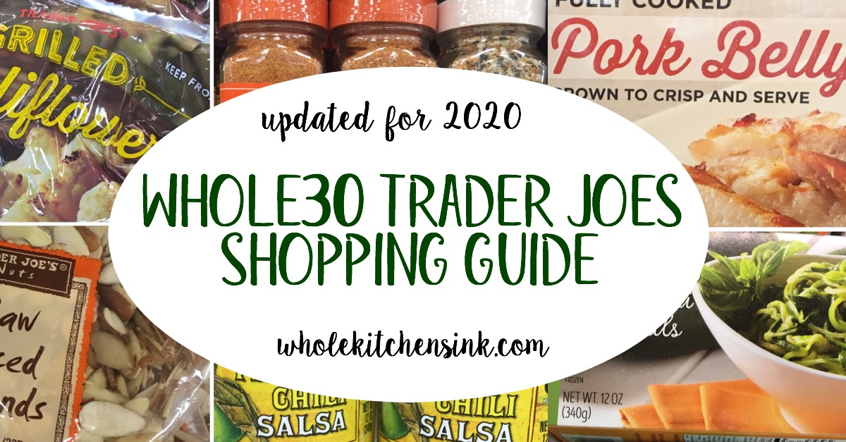 Whole30 grocery shopping has never been easier with this Whole30 Trader Joe's Shopping List! The best Trader Joe's Whole30 foods and products are all in this post to make your Whole30 easier! #whole30traderjoes #whole30shoppingguide #whole30