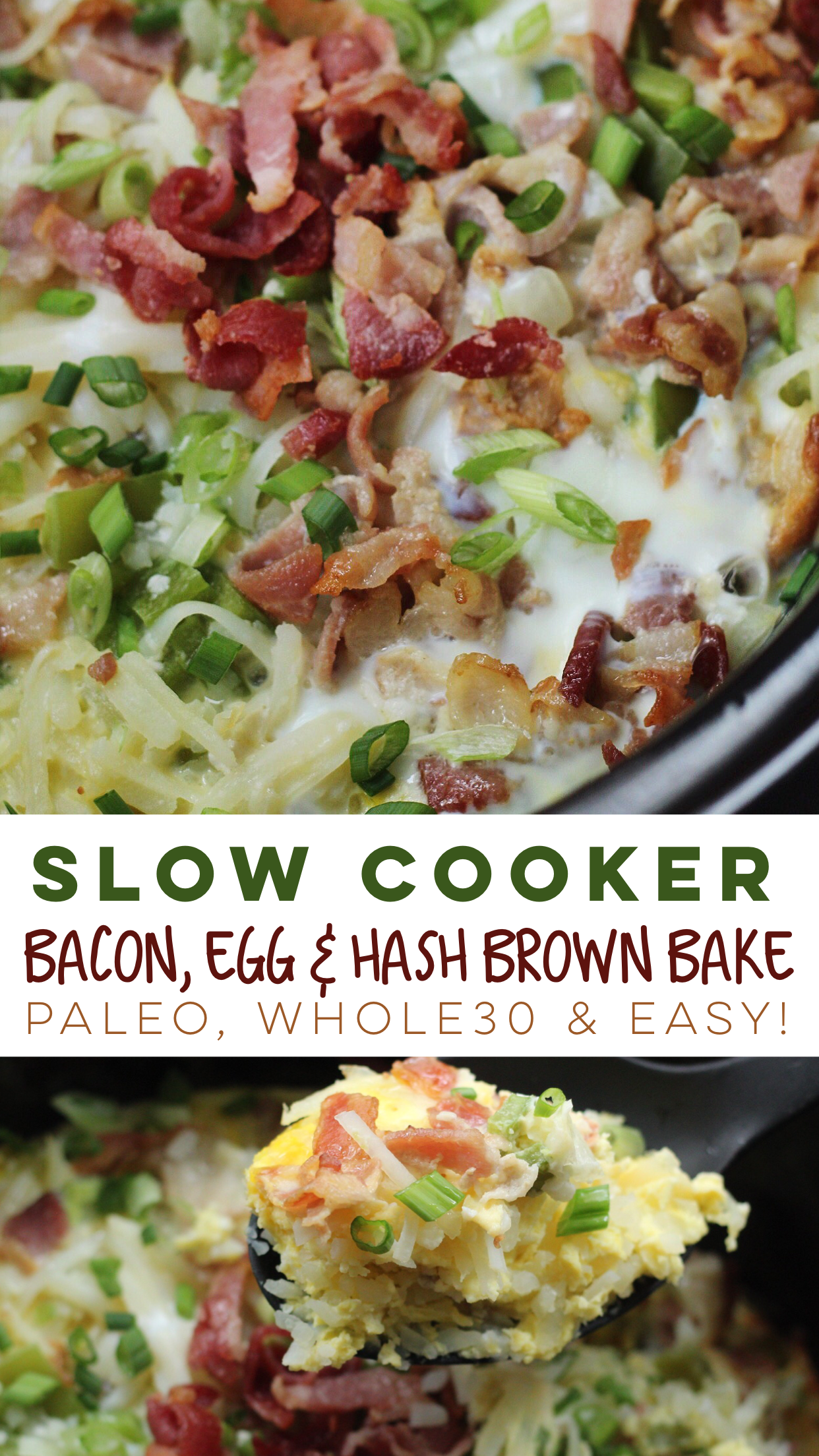Easy Whole30 and Paleo slow cooker bacon, egg and hash brown bake is the perfect family breakfast or meal prep breakfast! #paleo #slowcooker #whole30breakfast #paleoslowcooker