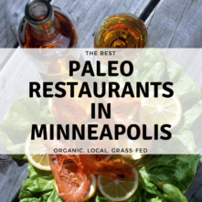 Minneapolis Paleo Restaurants: 12 Places to Eat Healthy