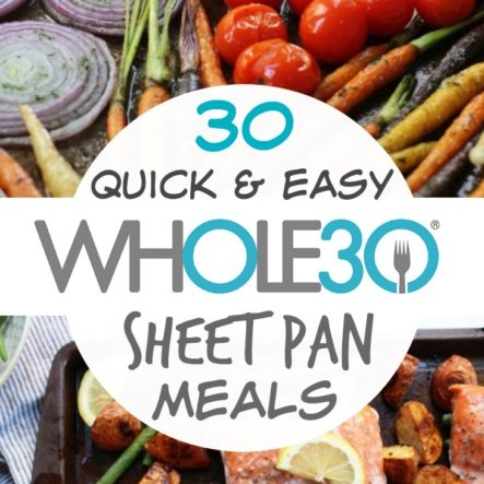 30 Whole30 Sheet Pan Recipes: The Best Quick and Easy One Pan Meals