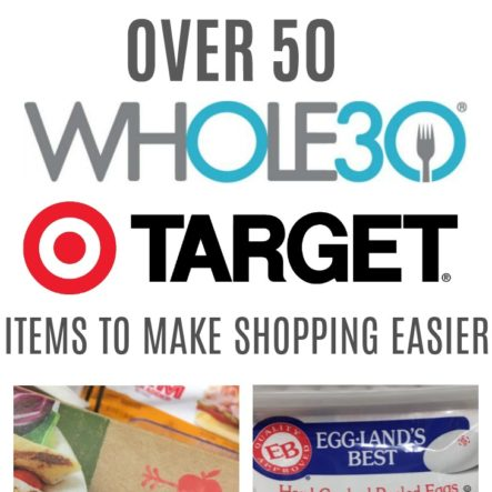 Target Whole30 Grocery List: 50+ Whole30 Compliant Items To Get At Target
