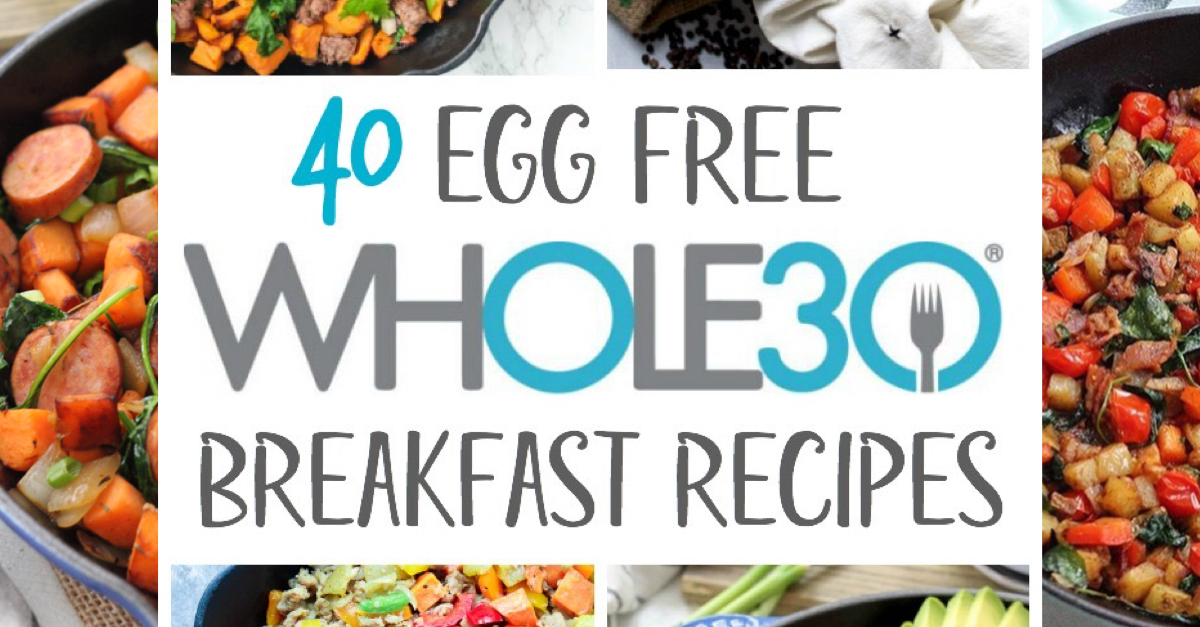 40 whole30 egg free breakfast recipes for when you need a eggless breakfast. These egg free recipes include whole30 and paleo breakfast skillets, sausages, egg-free casseroles and more. #eggfreebreakfast #paleoeggfreebreakfast #whole30breakfast
