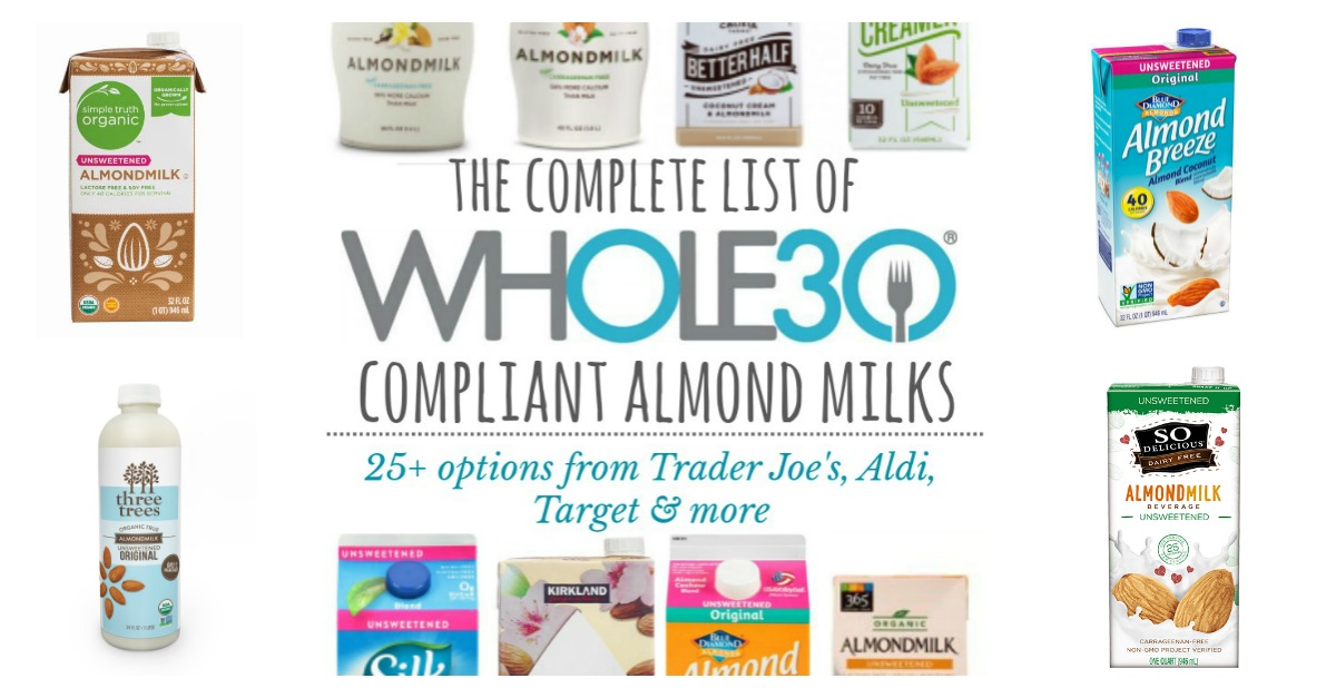Whole30 compliant almond milk is hard to find, but it doesn't have to be! This list of Whole30 approved almond milk and Whole30 compliant coconut milk will help you breeze through the store! #whole30almondmilk #whole30compliantalmondmilk #whole30approvedalmondmilk