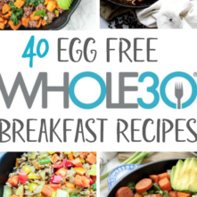 40 Egg Free Whole30 Breakfast Recipes