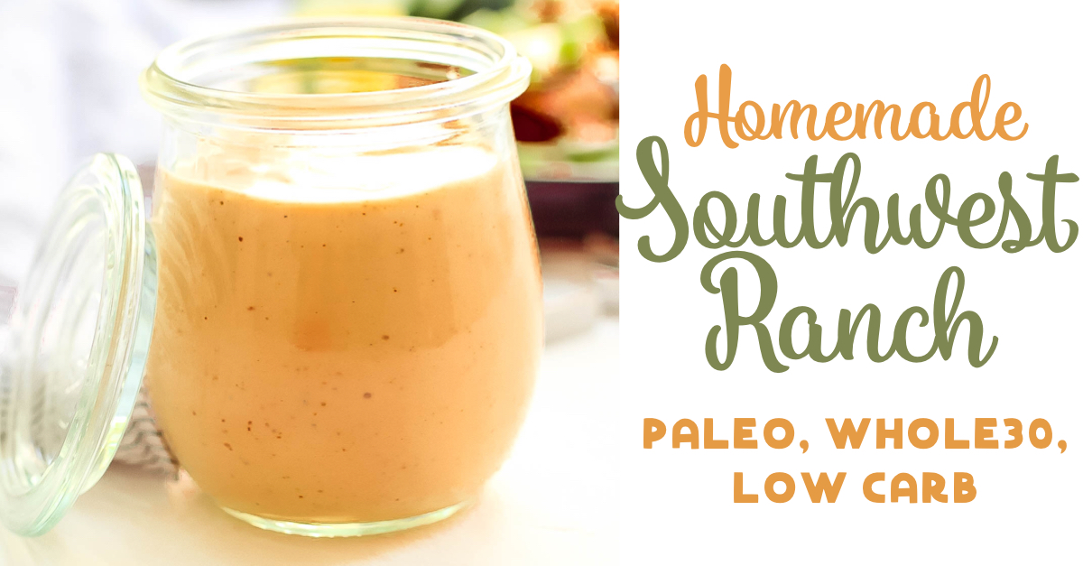 This Whole30 homemade southwest ranch dressing is the creamy ranch you love, but with a little kick to spice up your Paleo meals. It comes together in under 10 minutes, and you don't need any fancy ingredients! #whole30dressings #homemadedressing #southwestranch #paleoranch #whole30ranch