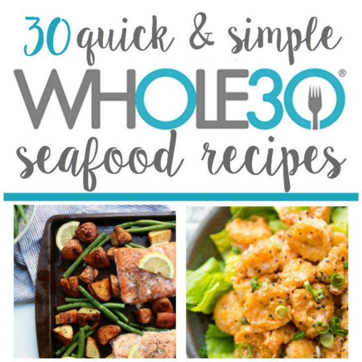 30 Whole30 Seafood Recipes: Paleo, Gluten-Free Fish Recipes