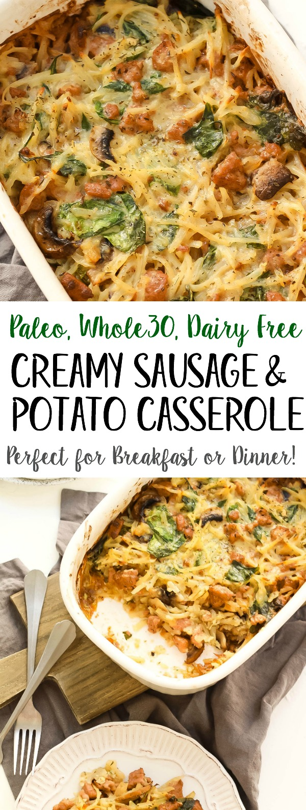 Creamy Sausage & Potato Whole30 Casserole (Paleo + GF