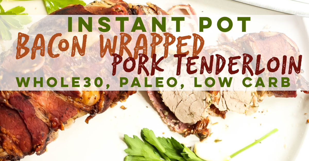 Instant pots are so magical. It turns this Whole30 instant pot bacon wrapped pork tenderloin recipe into a juicy, flavorful dinner in under a half hour! This family friendly, oh so easy Paleo and Whole30 recipe is a perfect weeknight meal you'll be adding to your recipe rotation! #whole30instantpot #paleoinstantpot #porktenderloin #instantpotporktenderloin