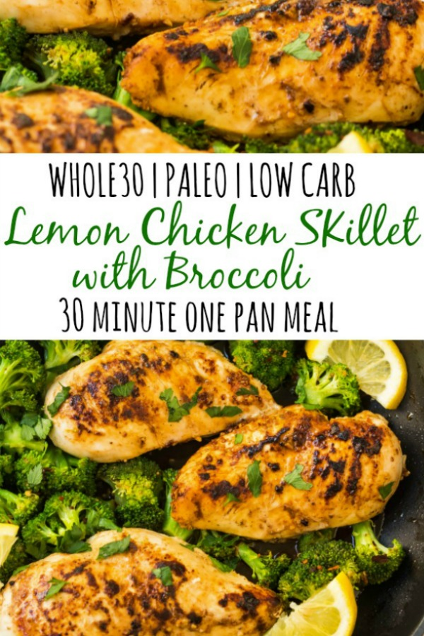 This Whole30 lemon chicken skillet with broccoli is my favorite quick 30 minute meal. Skillets are perfect for easy one pan meals that don't take all night and have easy clean up. The lemon in this Whole30 and Paleo recipe makes it light and refreshing and just adds a ton of flavor. #whole30chicken #whole30skillet #whole30onepanmeal