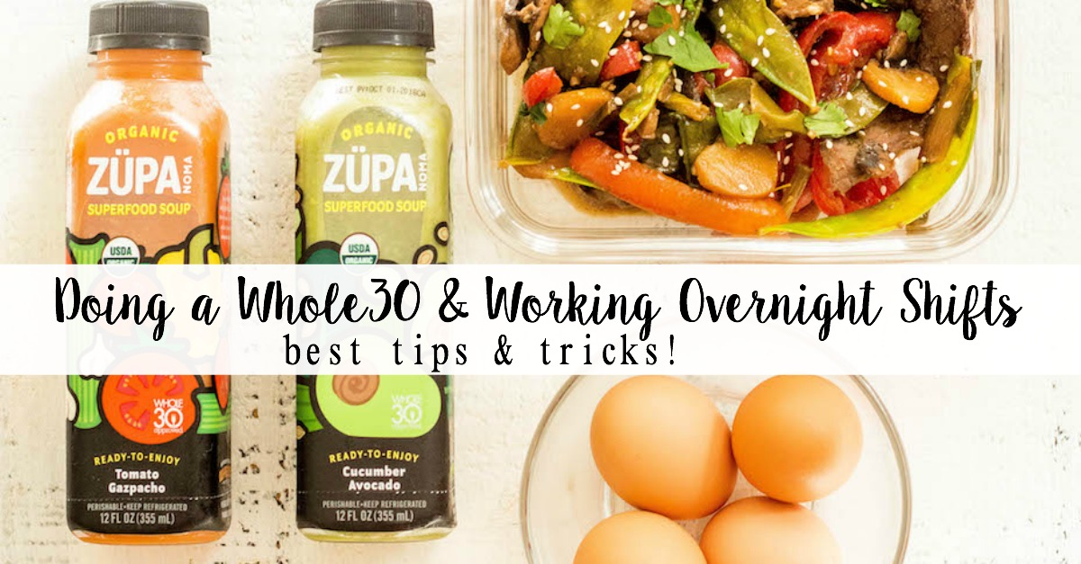 Working overnights and pulling long night shifts is no easy feat. Trying to do a Whole30 at the same time can add another layer of difficulty to this new way of eating, but it's not impossible! I perfected my night shift routine while working 12 hours in the hospital, and with these tips, you'll find working overnights and healthy eating to be much more do-able, and even enjoyable! #whole30 #whole30overnights #whole30mealprep