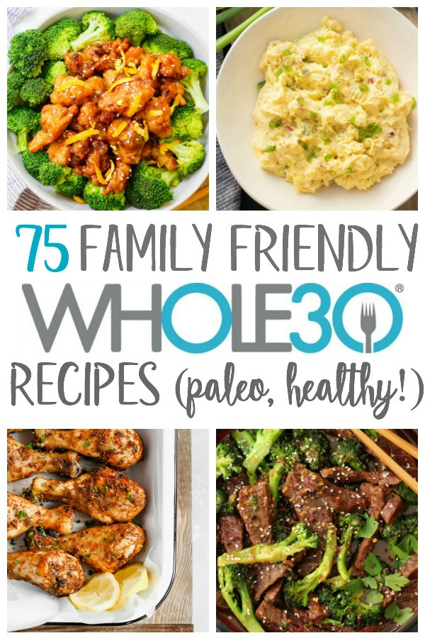 Finding Whole30 meals your whole family will eat can be a struggle. Even finding healthy, real food recipes that are family friendly when you're not on a Whole30 can be tough. Having some easy weeknight dinners or recipes that are both Whole30 compliant, paleo and something your kids or spouse will eat and enjoy is so important to a successful Whole30 #whole30recipes #familyfriendlywhole30 #familyfriendlypaleo
