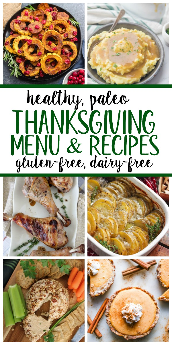 These 16 Paleo Thanksgiving recipes make a complete healthy holiday menu that every guest will love. From appetizers, all of the staple side dishes, mains and festive desserts, this menu will help you plan your holiday menu full of well-loved traditional favorites #paleothanksgiving #paleoholidayrecipes