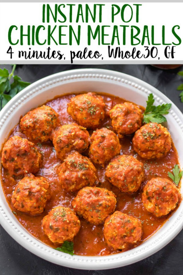These instant pot chicken meatballs are the easy button when it comes to quick, healthy weeknight meals. With an instant pot cook time of 4 minutes, and only a few simple ingredients, they're Whole30, Paleo, and gluten-free while also being full of flavor and totally delicious. This meatball recipe makes enough for the whole family, or is perfect for meal prep! #whole30instantpot #paleoinstantpot #chickeninstantpot #whole30 #paleo #glutenfree #chickenrecipes