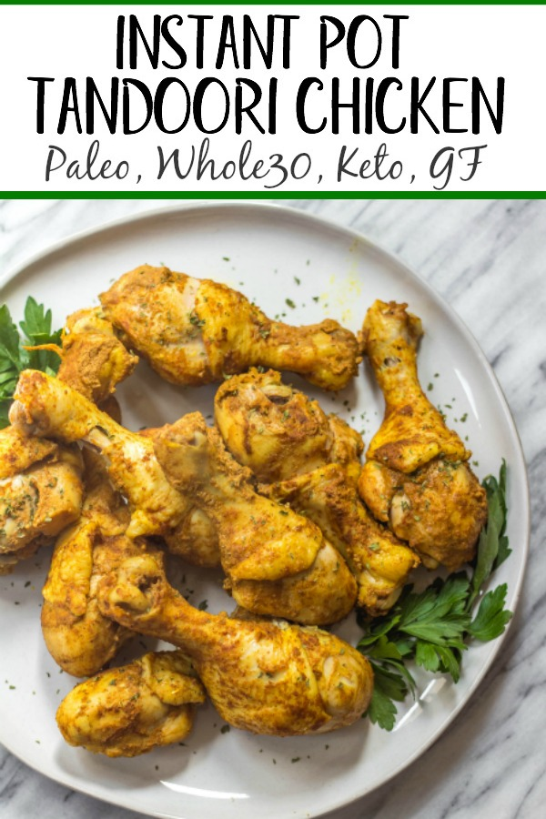 These instant pot tandoori chicken drumsticks make the perfect easy weeknight meal. The blend of Indian spices is quick to prepare and the chicken will satisfy anyone who's eating Paleo, Whole30, Keto (low-carb), or just a real food based diet! With 10 minutes of prep work and few minutes in your instant pot, these tender, flavorful chicken drummies are ready to eat! #whole30instantpot #paleoinstantpot #keto #lowcarb #tandoorichickendrumsticks #whole30chicken