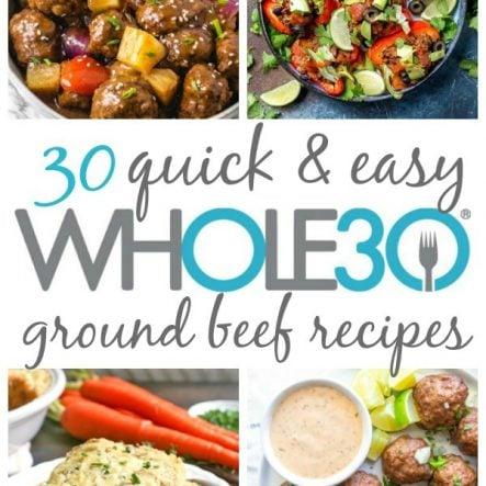 30 Whole30 Ground Beef Recipes: Paleo, Gluten Free, Easy!