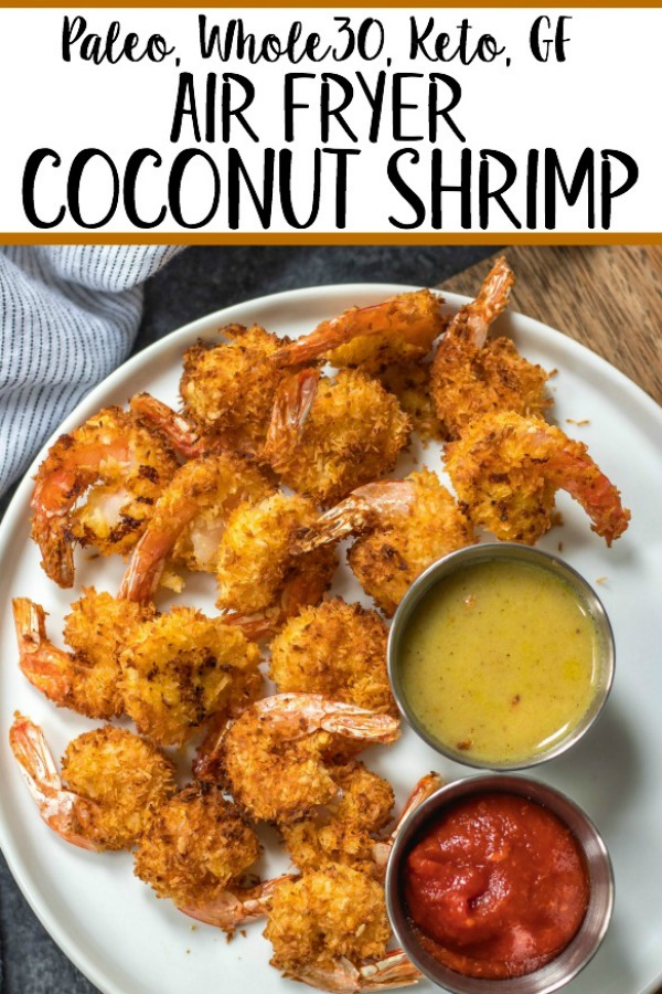 These paleo and Whole30 air fryer coconut shrimp are a healthy, gluten-free and keto alternative compared to deep frying a similar coconut shrimp recipe. With just a few simple ingredients and in less than 15 minutes you'll have yourself a family friendly and healthy recipe everyone will love, but no one says you have to share! #whole30airfryer #whole30coconutshrimp #paleoairfryer #ketoairfryer #ketococonutshrimp #paleoairfryerrecipes