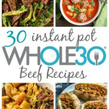 30 Whole30 Instant Pot Beef Recipes