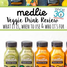 Medlie Veggie Drinks Review: Whole30, Paleo and Sugar Free Drinkable Veggies