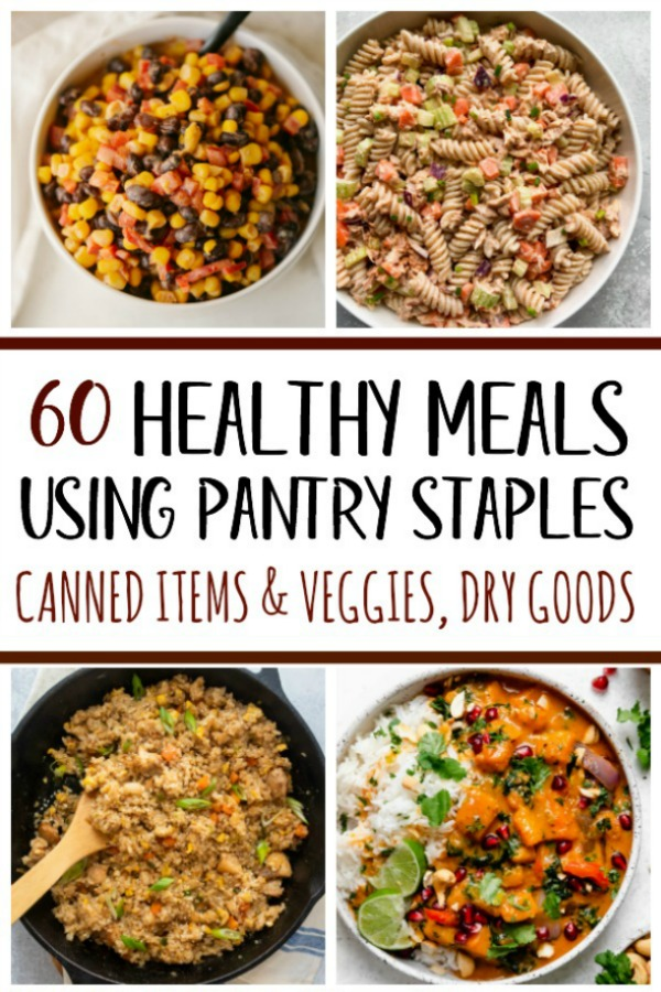 These 60 healthy recipes are made using pantry staples and with only a few ingredients. There are easy, budget-friendly recipes for main dishes with chicken, beef and pork, and recipes using canned salmon, canned tuna, and many meatless recipes for all of your canned vegetables and pantry goods like oats, quinoa, pasta, rice, beans and potatoes. #healthyrecipes #healthypantrystaples #pantrystaplerecipes #healthypantryrecipes #easypantrymeals