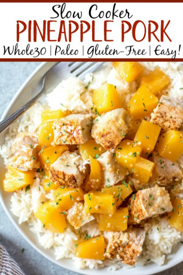 This Whole30 slow cooker pineapple pork only uses a few simple ingredients paired with a pork loin, and a crock pot to create an easy family-friendly weeknight meal or a quick meal prep recipe. It's so full of flavor, while also being Paleo, gluten-free and dairy-free. This healthy recipe in the slow cooker really couldn't be easier! #whole30slowcooker #whole30porkloin #paleoslowcooker #whole30crockpot #glutenfreepork #whole30mealprep
