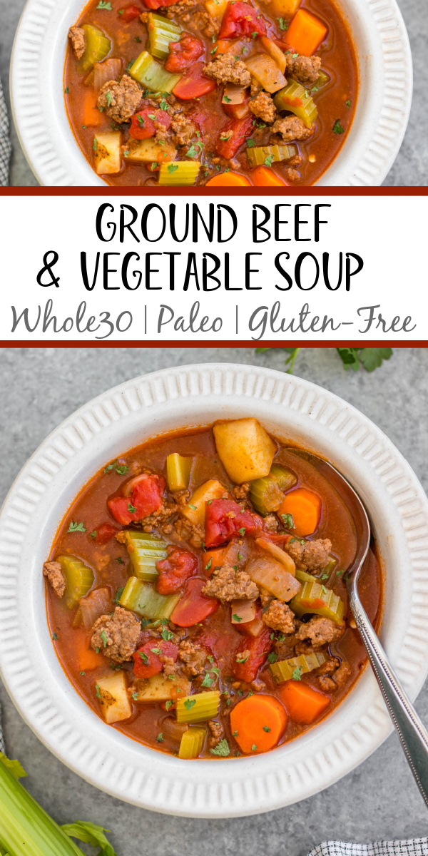 This Whole30 ground beef and vegetable soup is an easy family friendly and budget friendly recipe that's perfect for a quick weeknight meal or for meal prep. It's a cozy soup that's full of filling vegetables like carrots, potatoes and celery, with tons of flavor from a few common spices! It's also paleo, gluten-free and dairy-free, while still being something everyone will love. #whole30soup #whole30beefrecipes #groundbeef #healthysoup #paleo
