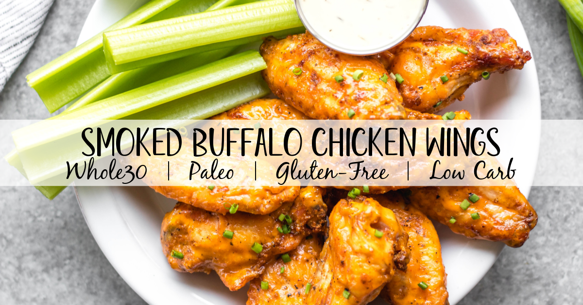 These Whole30 smoked buffalo wings are simple, easy to prepare, and always a crowd pleaser! These chicken wings require a few ingredients, and are not only Whole30, but also Paleo, gluten-free and low carb/keto. These wings are perfect for a healthy weeknight dinner, meal prep, or any gathering. Smoking wings is a straightforward process that anyone can master! #whole30chickenwings #whole30chicken #smoker #smokedwings #buffalowings #ketochicken