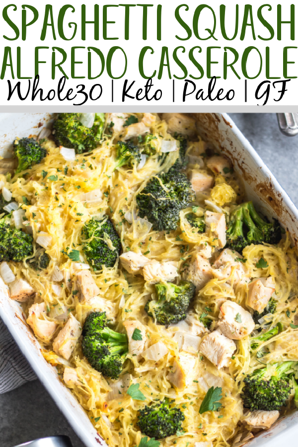This simple chicken alfredo spaghetti squash casserole is filled with broccoli and onions, and perfect for meal prep or a weeknight chicken dinner recipe. It's Whole30, paleo, keto/low carb, gluten free and dairy free, all while being a delicious, hearty and vegetable-filled meal! It comes together very easily, and reheats well. #whole30chicken #whole30recipes #whole30casserole #lowcarbchicken #paleochicken #chickencasserole #spaghettisquash