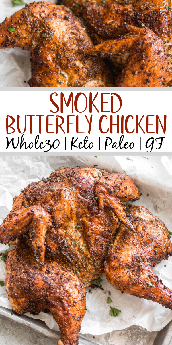 This recipe is for the best smoked butterfly chicken. It'll be your go-to method for smoking a whole chicken on a pellet grill that's Whole30, gluten-free, low carb and paleo. The dry rub is made with simple, sugar-free ingredients and by using the spatchcock method, the chicken skin gets crispy while keeping the meat tender, juicy and full of flavor. This is a great family friendly recipe that works well for meal prep, too. #whole30chicken #smokerrecipes #wholechicken #pelletgrill #butterflychicken