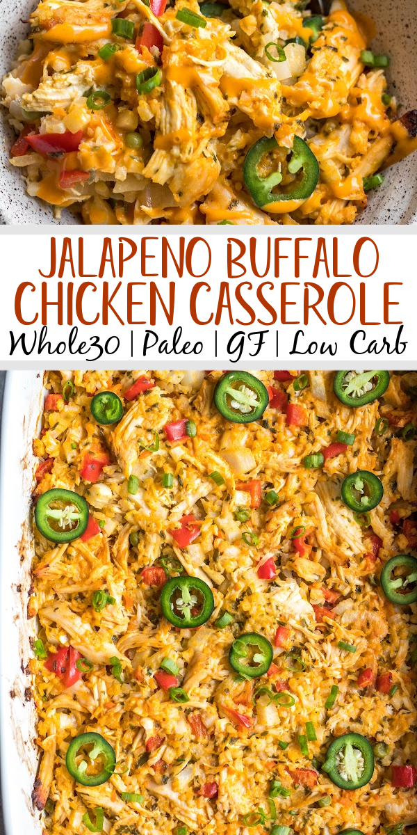 This easy Whole30 jalapeño buffalo chicken casserole is simple to make and full of flavor. It's also full of vegetables, making this a healthy weeknight dinner or meal prep recipe. This is also a keto/low carb, paleo and gluten-free casserole, so everyone in the family will enjoy it! Casseroles are a great way to get dinner on the table, and this Whole30 buffalo chicken casserole is a perfect example! #ketocasserole #whole30casserole #buffalochicken #paleo #whole30chicken