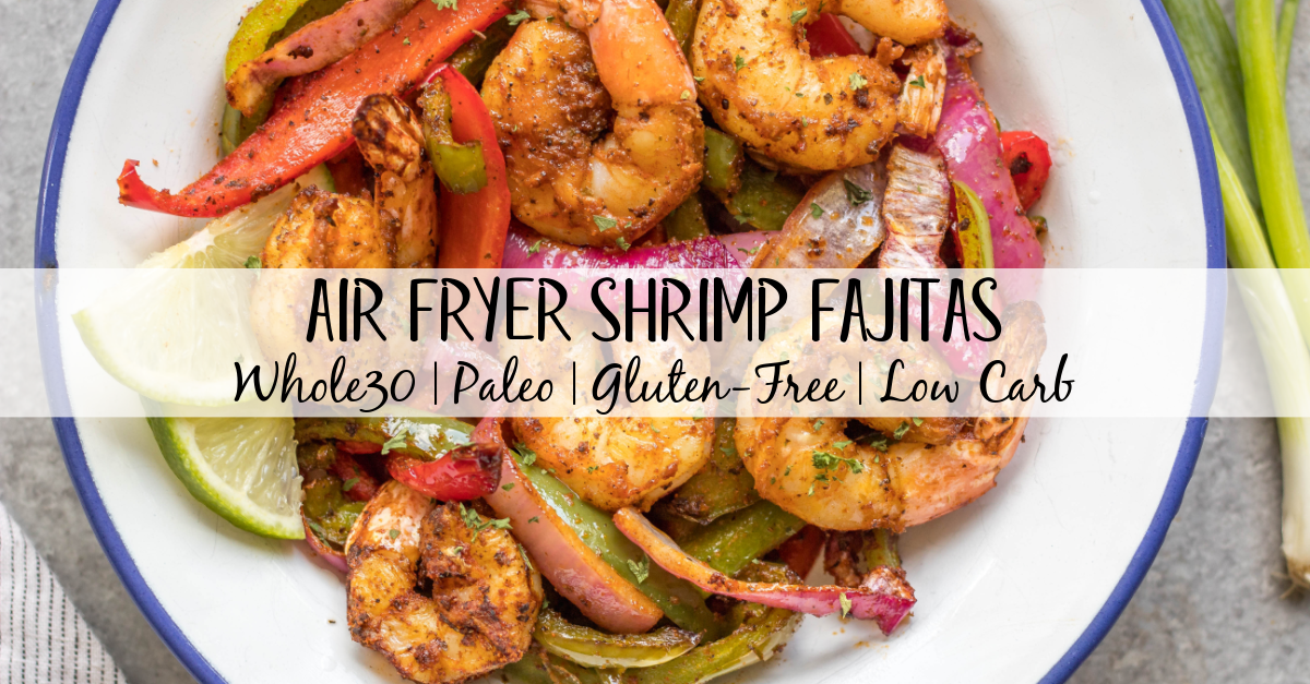 These air fryer shrimp fajitas are great for a quick and easy weeknight dinner, taco night, meal prep, or simple healthy lunch. They are very simple to toss together, with minimal hands on time, and are Whole30, paleo, keto/low carb, and gluten-free! The homemade fajita seasoning adds the perfect flavor to the bell peppers, onion and shrimp! #whole30airfryer #shrimpfajitas #airfryerrecipes #ketoairfryer #whole30shrimp #glutenfree